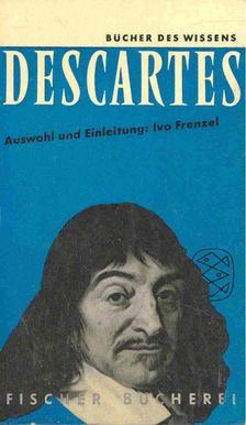 Frenzel, Ivo - Descartes - Auswahl und Einleitung [antikvár]