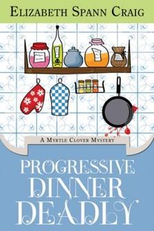 Craig Elizabeth Spann - Progressive Dinner Deadly [eKönyv: epub, mobi]