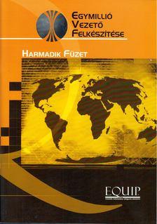 John C. Maxwell - Egymillió vezető felkészítése - Harmadik füzet [antikvár]