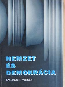 Székelyhidi Ágoston - Nemzet és demokrácia [antikvár]