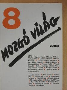 Almási Miklós - Mozgó Világ 2008. augusztus [antikvár]