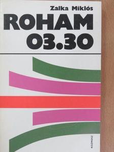 Zalka Miklós - Roham 03.30 [antikvár]