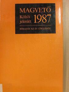 Ágh István - Költői jelenlét 1987. [antikvár]
