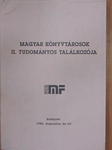 Basa Molnár Enikő - Magyar könyvtárosok II. tudományos találkozója [antikvár]