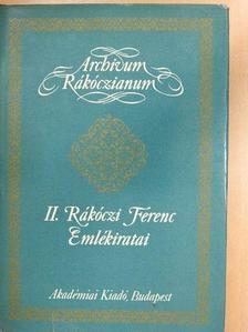 Rákóczi Ferenc - II. Rákóczi Ferenc Emlékiratai [antikvár]