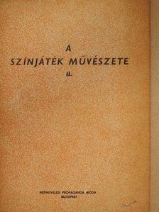 Dévényi Róbert - A színjáték művészete II. [antikvár]