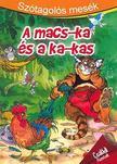 Szótagolós mesék - A macs-ka és a ka-kas