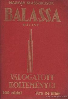 Balassa Bálint - Balassa Bálint válogatott költeményei [antikvár]
