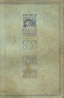 Bibó Lajos - Vihartvetők [antikvár]