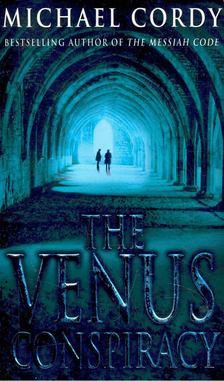 Michael Cordy - The Venus Conspiracy [antikvár]