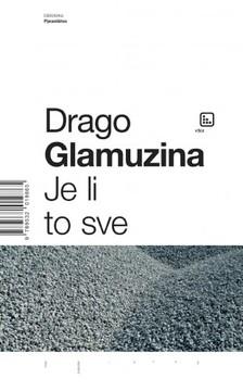 Glamuzina Drago - Je li to sve [eKönyv: epub, mobi]