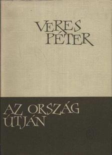 Veres Péter - Az ország útján [antikvár]