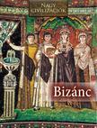 Bizánc - Nagy civilizációk