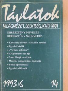 Bárdossy Éva - Távlatok 1993/6. [antikvár]