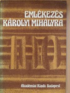 Győrffy Sándor - Emlékezés Károlyi Mihályra [antikvár]