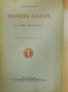 Lakos Sándor - Tessedik Sámuel és a német szellemi élet [antikvár]