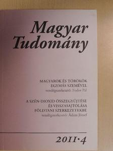 Ádám József - Magyar Tudomány 2011/4. [antikvár]