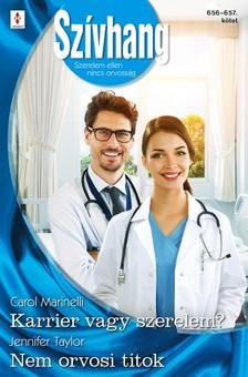 Taylor Carol Marinelli; Jennifer - Szívhang 656.-657. - Karrier vagy szerelem?; Nem orvosi titok [eKönyv: epub, mobi]