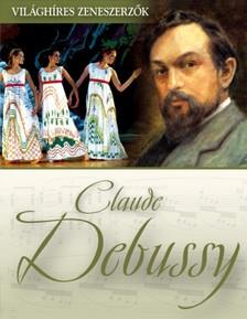 Claude Debussy [eKönyv: epub, mobi]