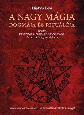 A nagy mágia dogmája és rituáléja