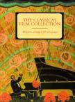 THE CLASSICAL FILM COLLECTION - 40 PIECES ARRANGED FOR SOLO PIANO