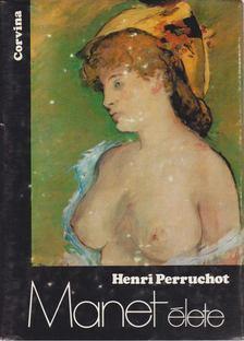 HENRI PERRUCHOT - Manet élete [antikvár]