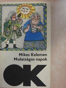 Mikes Kelemen - Mulatságos napok [antikvár]