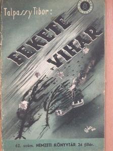 Talpassy Tibor - Fekete vihar [antikvár]