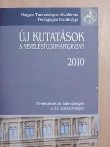 Arató Ferenc - Új kutatások a neveléstudományokban 2010 [antikvár]