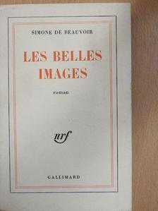 Simone de Beauvoir - Les belles images [antikvár]