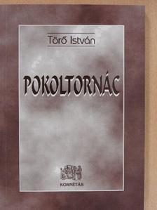 Törő István - Pokoltornác (dedikált példány) [antikvár]