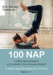 Eric Steven Yudelove - 100 nap a jobb egészségért, a jó szexért és a hosszú életért [eKönyv: epub, mobi]
