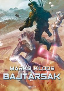 Marko Kloos - Bajtársak