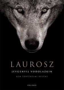 VODOLAZKIN, JEVGENYIJ - Laurosz