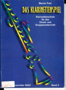 POHL, MARTIN - DAS KLARINETTENSPIEL,KLARINETTENSCHULE FÜR DEN EINZEL-UND GRUPP.BD.2 ANTIK.