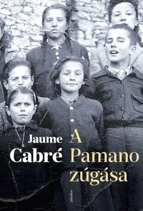 Cabré Jamue - A Pamano zúgása