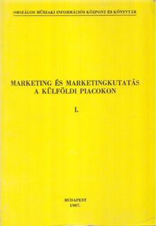dr. Szabó László - Marketing és marketingkutatás a külföldi piacokon I-II. kötet [antikvár]
