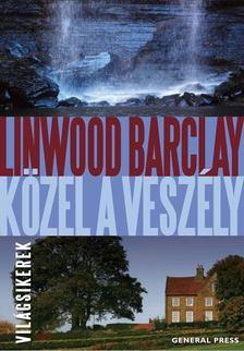 Linwood Barclay - Közel a veszély [antikvár]