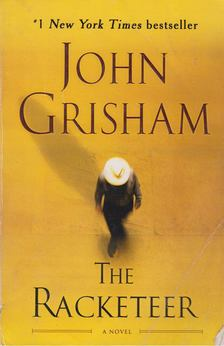 John Grisham - The Racketeer [antikvár]