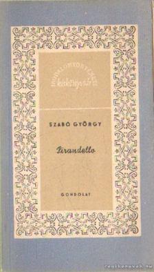Szabó György - Pirandello [antikvár]