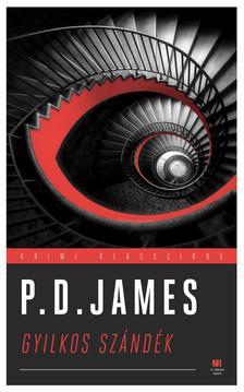 P. D. JAMES - Gyilkos szándék