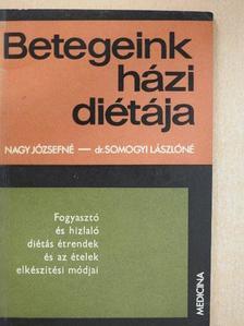 Dr. Somogyi Lászlóné - Fogyasztó és hizlaló diétás étrendek és az ételek elkészítési módjai [antikvár]