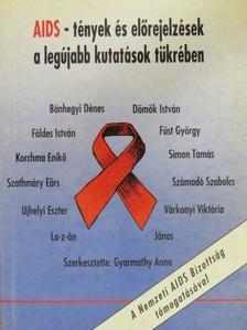 Bánhegyi Dénes - AIDS - tények és előrejelzések a legújabb kutatások tükrében [antikvár]