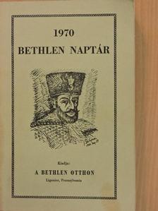 Ábrahám Dezső - Bethlen naptár 1970 [antikvár]