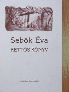 Sebők Éva - Kettős könyv [antikvár]