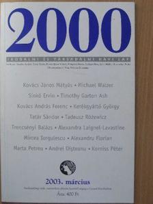 Alexandra Laignel-Lavastine - 2000 2003. március [antikvár]