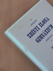 Csótainé Dr. Bárczy Klára - A miskolci Zrínyi Ilona Gimnázium évkönyve 1996/97-1997/98 [antikvár]