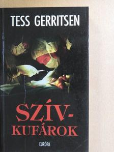 Tess Gerritsen - Szívkufárok [antikvár]