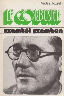 VADAS JÓZSEF - Le Corbusier [antikvár]