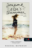 Rachel Bateman - Someone Else's Summer - Valaki más nyara